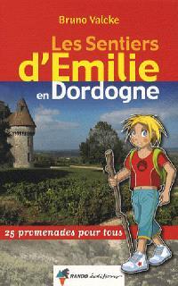 Les sentiers d'Emilie en Dordogne