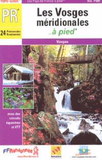 Les Vosges méridionales à pied : 24 promenades et randonnées