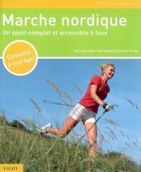 Marche nordique : un sport complet et accessible à tous