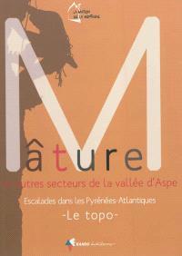 Mâture et autres secteurs de la vallée d'Aspe : escalades dans les Pyrénées-Atlantiques : le topo