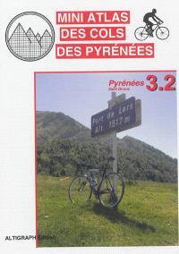 Mini atlas des cols des Pyrénées. Volume 3.2, Pyrénées : Saint-Girons