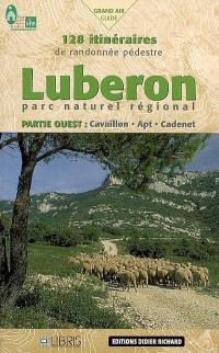 Parc naturel régional du Luberon ouest : Cavaillon, Apt, Cadenet