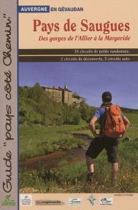 Pays de Saugues : des gorges de l'Allier à la Margeride : Auvergne en Gévaudan