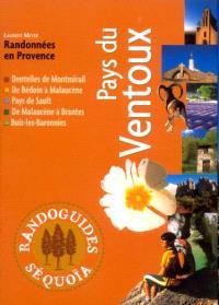 Pays du Ventoux : randonnées : Dentelles de Montmirail, de Bédoin à Malaucène, Pays de Sault, de Malaucène à Brantyes, Buis-les-Baronnies