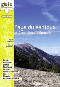 Pays du Ventoux et Dentelles de Montmirail : balades en famille : Bédoin, Malaucène, Brantes, Mont Serein, Céderon, Vaison-la-Romaine, Alès, Gigondas, Beaumes-de-Venise...