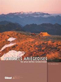 Pyrénées ariégeoises : les plus belles randonnées