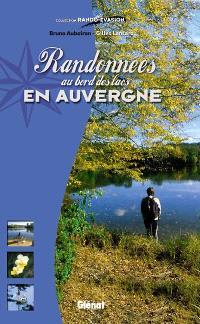 Randonnées aux bords des lacs en Auvergne