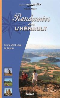 Randonnées dans l'Hérault : du pic Saint-Loup au Caroux