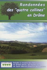 Randonnées des quatre collines en Drôme : balades à travers les chemins du Grand-Serre, de Hauterives, de Saint-Martin-d'Août et de Tersanne