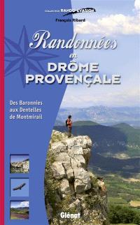 Randonnées en Drôme provençale : des Baronnies aux dentelles de Montmirail