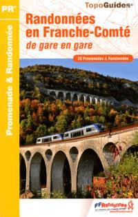 Randonnées en Franche-Comté : de gare en gare : 28 promenades & randonnées