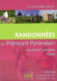 Randonnées en piémont pyrénéen : Hautes-Pyrénées, Gers