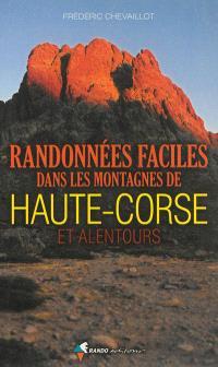 Randonnées faciles dans les montagnes de Haute-Corse et alentours