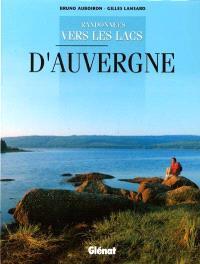 Randonnées vers les lacs d'Auvergne