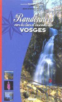 Randonnées vers les lacs et cascades des Vosges