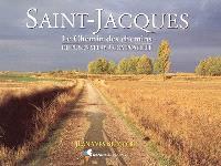 Saint-Jacques : le chemin des chemins du Puy-en-Velay à Compostelle