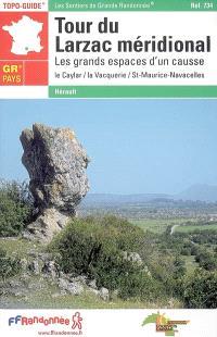 Tour du Larzac méridional : les grands espaces d'un causse : le Caylar, la Vacquerie, St-Maurice-Navacelles, GR de pays