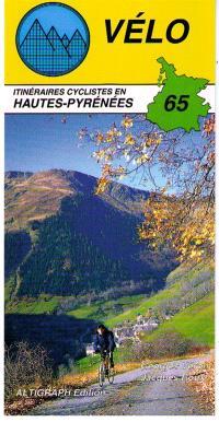 Vélo 65 : itinéraires cyclistes en Hautes-Pyrénées
