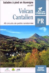 Volcan cantalien : 49 circuits de petite randonnée