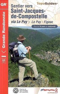 Sentier vers Saint-Jacques-de-Compostelle, Via Le Puy : Le Puy-Figac, GR 65 : plus de 10 jours de randonnées