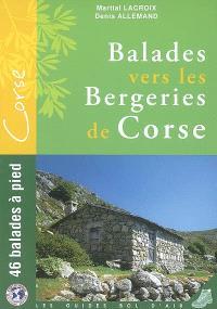 46 balades vers les bergeries corses