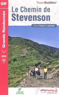 Le chemin de Stevenson, GR 70 : Le Puy, Le Monestier, Florac, St-Jean-du-Gard, Alès : 252 km (hors variantes)