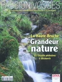 Passion Vosges. n° 3, La haute Bruche, grandeur nature : 32 circuits pédestres à découvrir