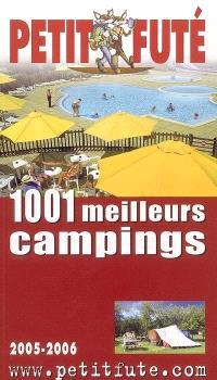 1.001 meilleurs campings en France : 2005-2006