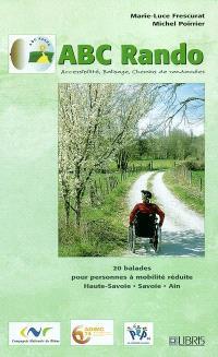 20 balades pour personnes à mobilité réduite en Haute-Savoie, en Savoie et dans l'Ain