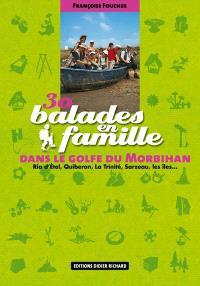 30 balades en famille dans le golfe du Morbihan : Ria d'Etel, Quiberon, La Trinité, Sarzau, les îles...