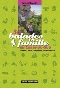 30 balades en famille en Corse-du-Sud : Ajaccio, Porto, Propriano, Porto-Vecchio