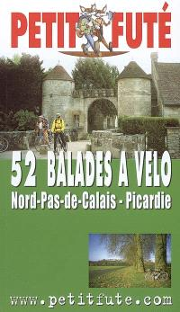 52 balades à vélo Nord-Pas-de-Calais-Picardie : 2005