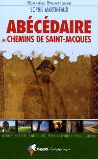 Abécédaire des chemins de Saint-Jacques