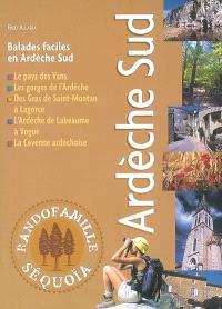 Ardèche Sud : balades faciles en Ardèche du Sud