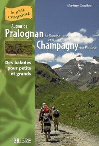 Autour de Pralognan-la-Vanoise, Champagny-en-Vanoise : balades pour petits et grands