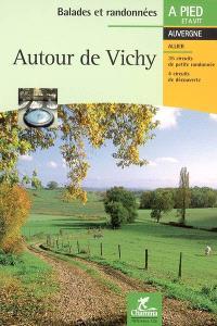 Autour de Vichy : Val d'Allier, contreforts de la Montagne bourbonnaise, plateaux de l'Ouest, coteaux calcaires