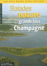 Balades nature autour des grands lacs de Champagne