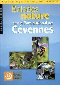 Balades nature dans le Parc national des Cévennes : avec un guide pour observer plantes et animaux
