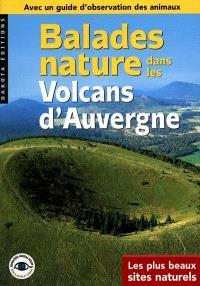 Balades nature dans les volcans d'Auvergne
