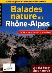 Balades nature en Rhône-Alpes, Diois, Baronnies, Vivarais