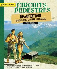 Beaufortin : massif de la Lauzière, Grand Arc
