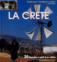 Bonjour la Crète : en 30 itinéraires à pied et en voiture