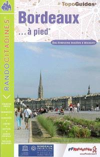 Bordeaux... à pied
