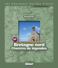 Bretagne Nord, chemins de légendes