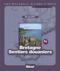 Bretagne, les sentiers douaniers