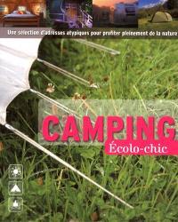 Camping écolo-chic France : une sélection d'adresses atypiques pour profiter pleinement de la nature