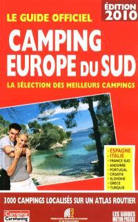 Camping Europe du Sud : la sélection des meilleurs campings