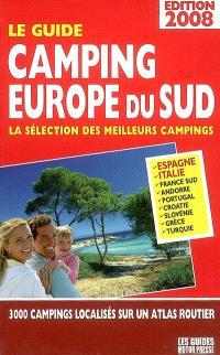 Camping Europe du Sud, le guide 2008 : la sélection des meilleurs campings