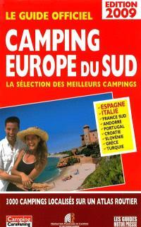 Camping Europe du Sud, le guide 2009 : la sélection des meilleurs campings