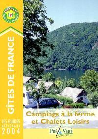 Campings à la ferme et chalets loisirs 2004